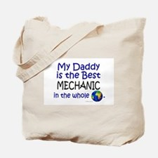 Best Mechanic In The World (Daddy) Tote Bag