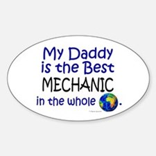 Best Mechanic In The World (Daddy) Oval Decal