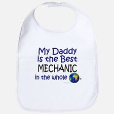 Best Mechanic In The World (Daddy) Bib