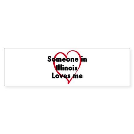 Loves me: Illinois Bumper Sticker