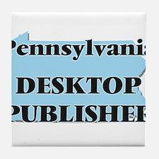Pennsylvania Desktop Publisher Tile Coaster