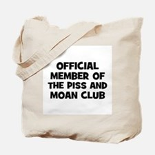 Official Member of the Piss a Tote Bag