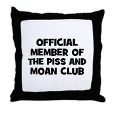 Official Member of the Piss a Throw Pillow