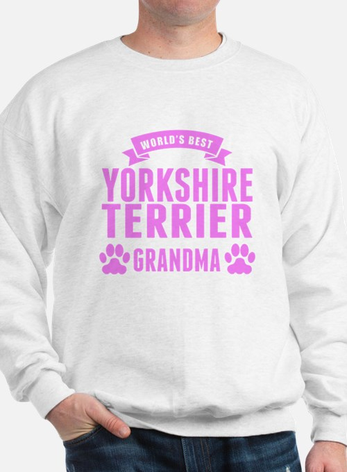 Worlds Best Yorkshire Terrier Grandma Sweatshirt