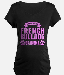 Worlds Best French Bulldog Grandma Maternity T-Shi
