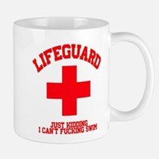 Lifeguard Just Kidding Mug