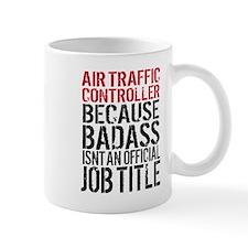 Badass Air Traffic Controller Mugs