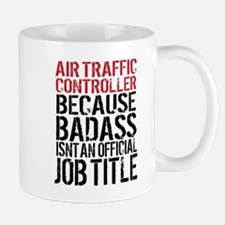 Badass Air Traffic Controller Mugs