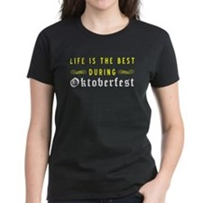 Life Is Best During Oktoberfest T-Shirt