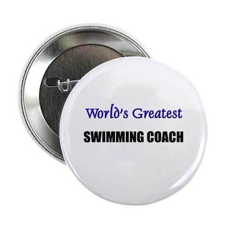 "Worlds Greatest SWIMMING COACH 2.25"" Button (10 pa"