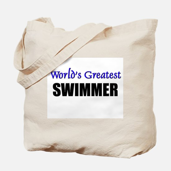 Worlds Greatest SWIMMER Tote Bag
