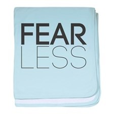Be Fearless, Fear Less baby blanket
