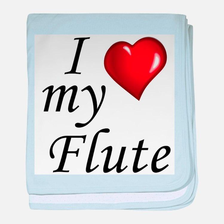 I Love my Flute baby blanket