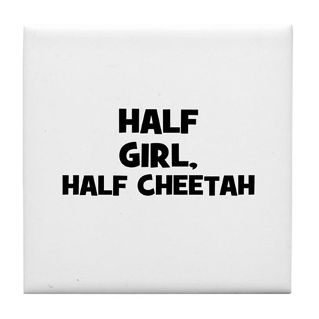 half girl, half cheetah Tile Coaster