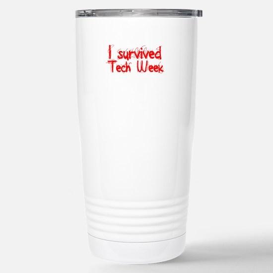 I survived Tech Week! Mugs