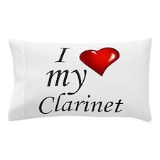 I Love my clarinet Pillow Case