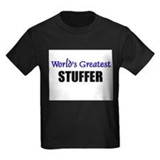 Worlds Greatest STUFFER T