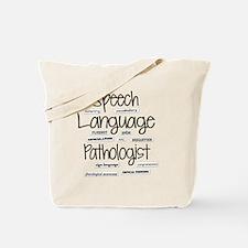 Speech language pathologist Tote Bag