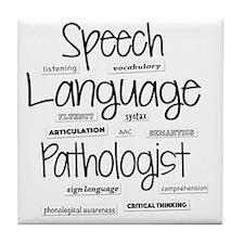 Unique Speech language pathologist joke Tile Coaster