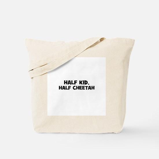 half kid, half cheetah Tote Bag