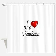 I Love My Trombone Shower Curtain