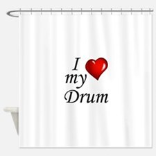 I Love My Drum Shower Curtain