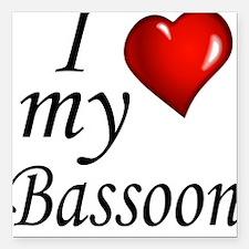 "I Love my bassoon Square Car Magnet 3"" x 3"""