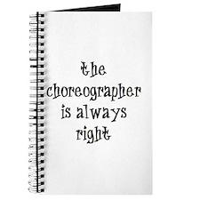 choreographer always right Journal