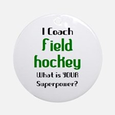 coach field hockey Round Ornament