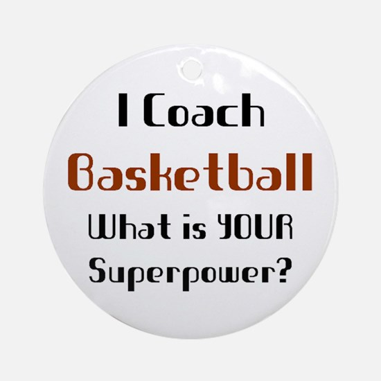 coach basketball Round Ornament