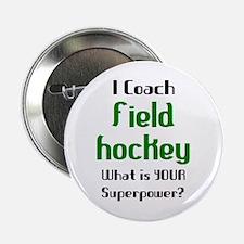 "coach field hockey 2.25"" Button"