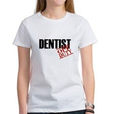 Off Duty Dentist Tee