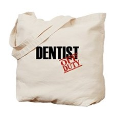 Off Duty Dentist Tote Bag