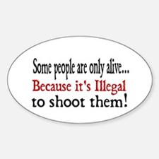 Some people are only alive.. Oval Decal