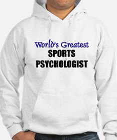 Worlds Greatest SPORTS PSYCHOLOGIST Hoodie
