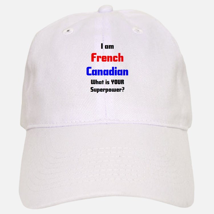 i am french canadian Baseball Baseball Cap