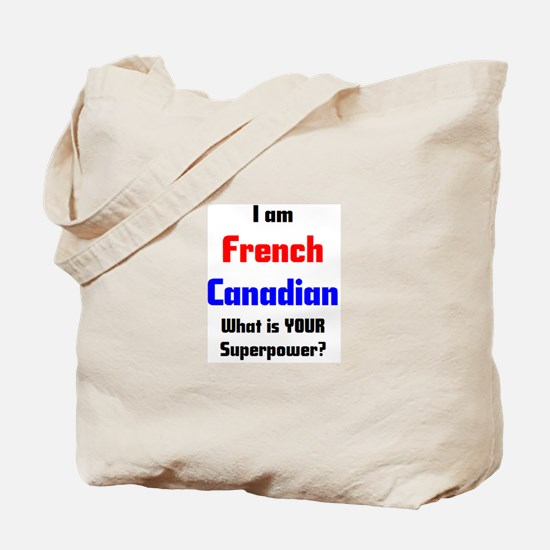 i am french canadian Tote Bag