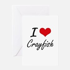 I Love Crayfish artistic design Greeting Cards