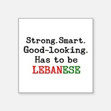 "be lebanese Square Sticker 3"" x 3"""