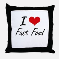 I Love Fast Food artistic design Throw Pillow