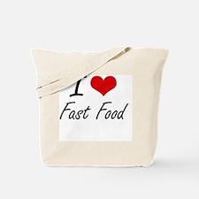 I Love Fast Food artistic design Tote Bag