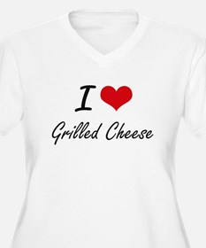 I Love Grilled Cheese artistic d Plus Size T-Shirt