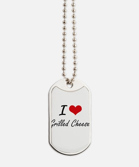 I Love Grilled Cheese artistic design Dog Tags