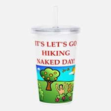 hiking joke Acrylic Double-wall Tumbler