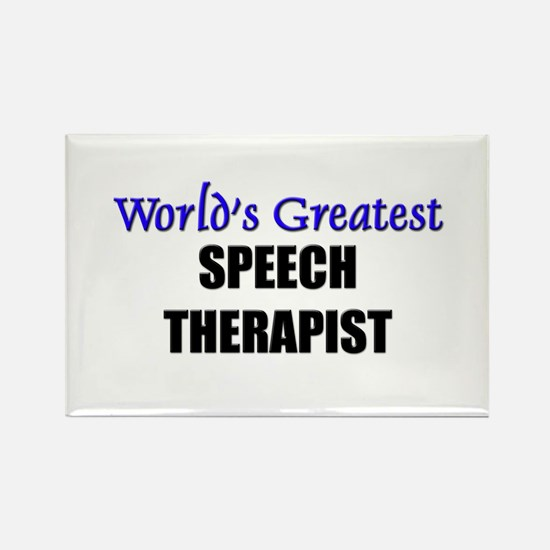 Worlds Greatest SPEECH THERAPIST Rectangle Magnet