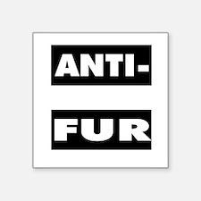 """Cute Anti fur Square Sticker 3"""" x 3"""""""