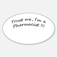 I'm a Pharmacist Oval Decal