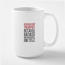 Badass Respiratory Therapist Mugs
