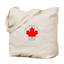 I'd Rather Be in Banff Tote Bag