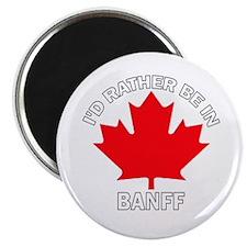 "I'd Rather Be in Banff 2.25"" Magnet (10 pack)"